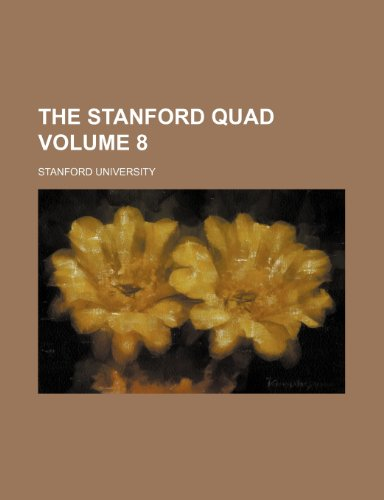 The Stanford quad Volume 8 (1236502027) by Stanford University