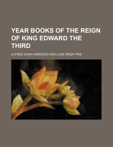 9781236508966: Year books of the reign of King Edward the Third