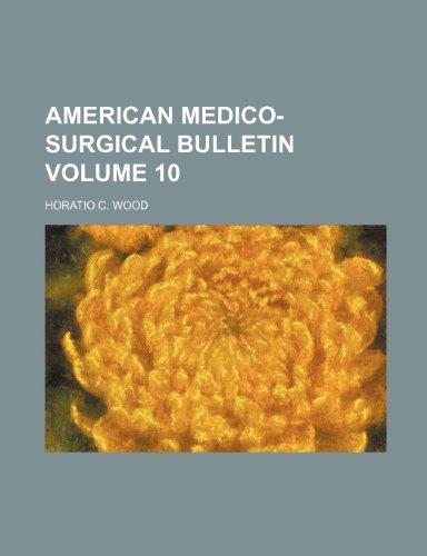 9781236514929: American medico-surgical bulletin Volume 10