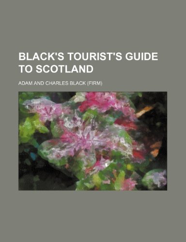 9781236514998: Black's Tourist's Guide to Scotland