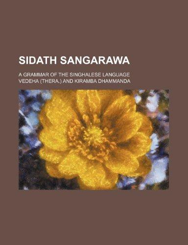 Sidath sangarawa; a grammar of the Singhalese: Vedeha