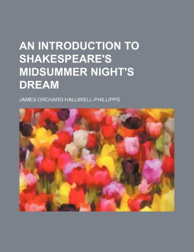 9781236521194: An Introduction to Shakespeare's Midsummer Night's Dream