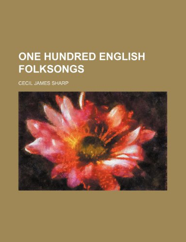 9781236524256: One Hundred English Folksongs