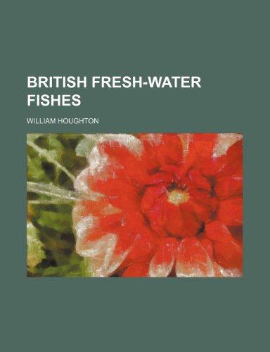 9781236528094: British fresh-water fishes