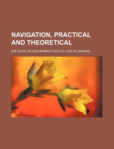 9781236531353: Navigation, practical and theoretical
