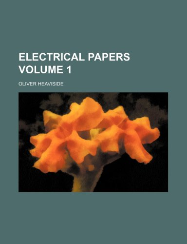 9781236538390: Electrical papers Volume 1
