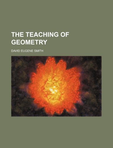 9781236543219: The teaching of geometry