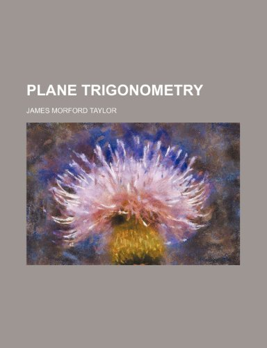 9781236547514: Plane trigonometry