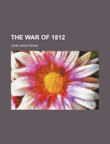 9781236551955: THE WAR OF 1812