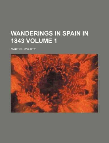 9781236556325: Wanderings in Spain in 1843 Volume 1