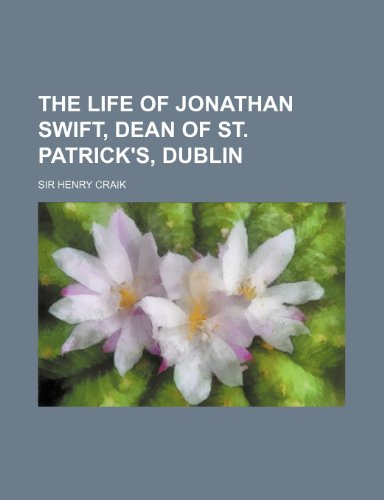 9781236556929: The Life of Jonathan Swift, Dean of St. Patrick's, Dublin