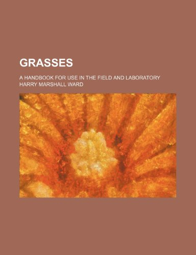 9781236558923: Grasses; a handbook for use in the field and laboratory