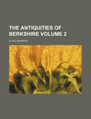 9781236561336: The Antiquities of Berkshire Volume 2