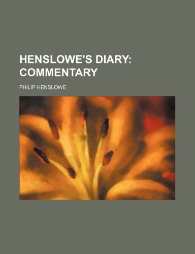 Henslowe's Diary; Commentary (1236561554) by Philip Henslowe