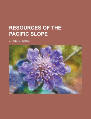9781236566966: Resources of the Pacific Slope