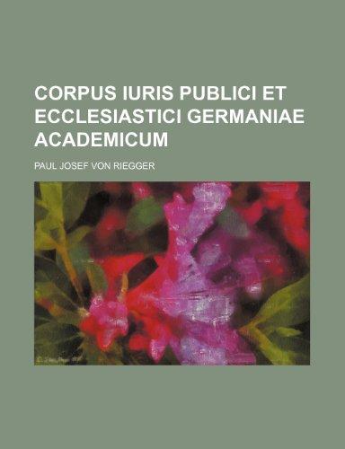 9781236571083: Corpus iuris publici et ecclesiastici Germaniae academicum