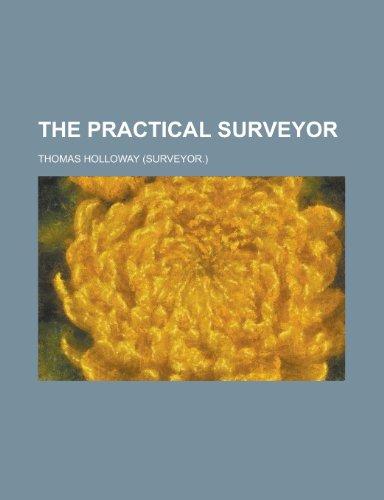 9781236573094: The practical surveyor