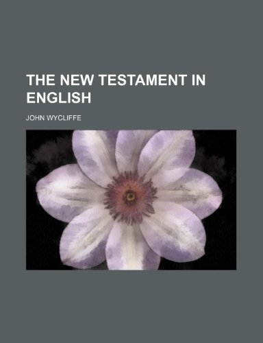 9781236582706: The New Testament in English