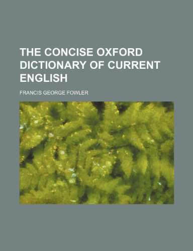 9781236586612: The Concise Oxford Dictionary of Current English