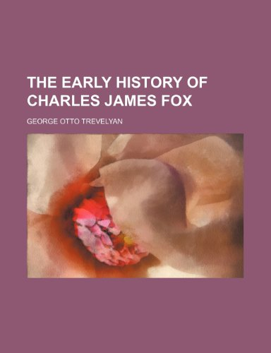 9781236589248: The early history of charles james fox