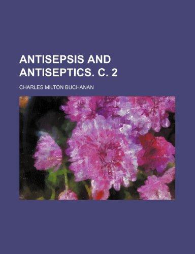 9781236601803: Antisepsis and antiseptics. c. 2
