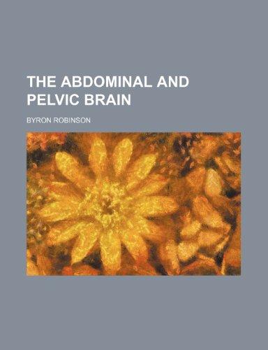 9781236618825: The Abdominal and Pelvic Brain