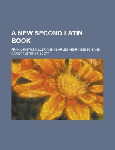 9781236623454: A New Second Latin Book