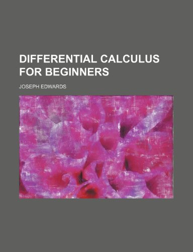 9781236626097: Differential calculus for beginners
