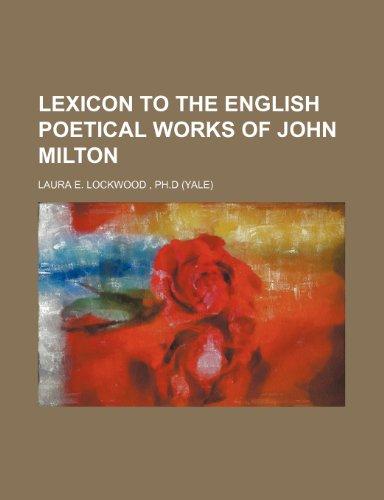 9781236626257: Lexicon to the English Poetical Works of John Milton
