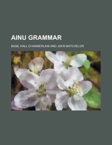 9781236628183: Ainu grammar