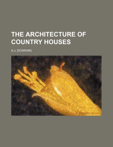9781236634054: THE ARCHITECTURE OF COUNTRY HOUSES