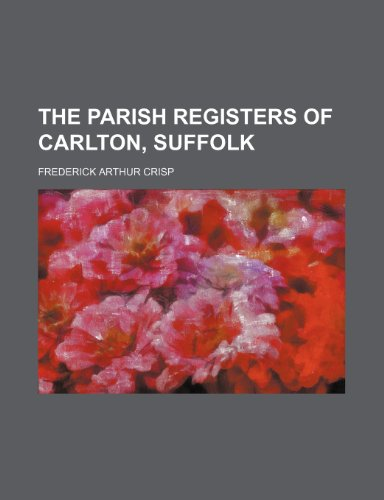 9781236635891: The parish registers of Carlton, Suffolk
