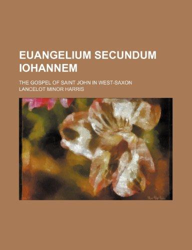 Euangelium secundum Iohannem; The Gospel of Saint: Harris, Lancelot Minor