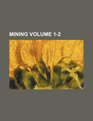 9781236648648: Mining Volume 1-2