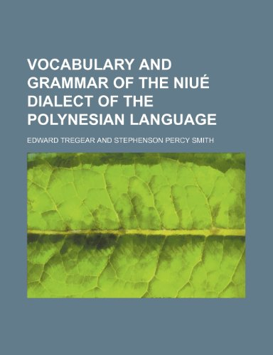 9781236650290: Vocabulary and Grammar of the Niue Dialect of the Polynesian Language