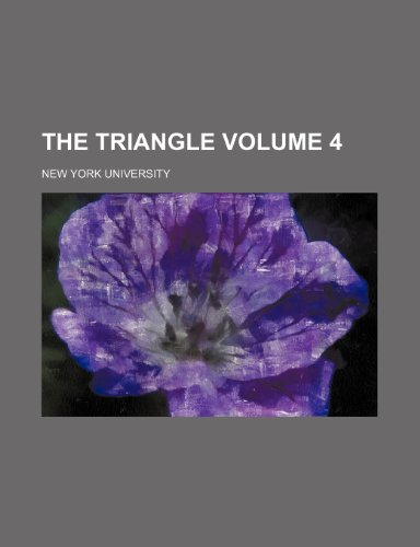 The Triangle Volume 4 (1236651367) by University, New York