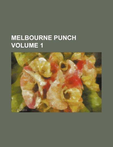 9781236652201: Melbourne Punch Volume 1