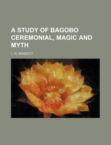 9781236652355: A study of bagobo ceremonial, magic and myth