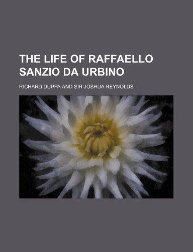 9781236658722: The life of Raffaello Sanzio da Urbino