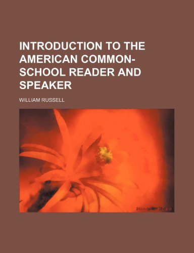 9781236660718: Introduction to the American common-school reader and speaker