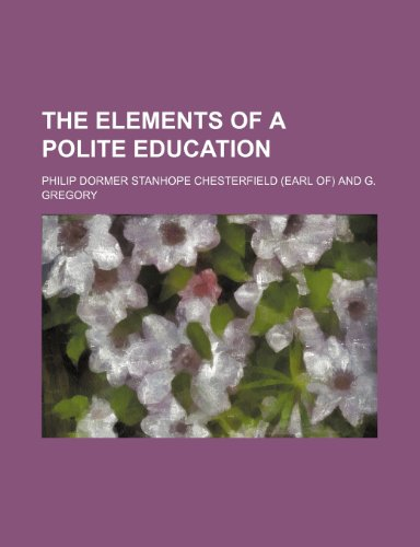 9781236681133: The elements of a polite education