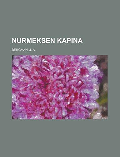 9781236684318: Nurmeksen kapina (Finnish Edition)
