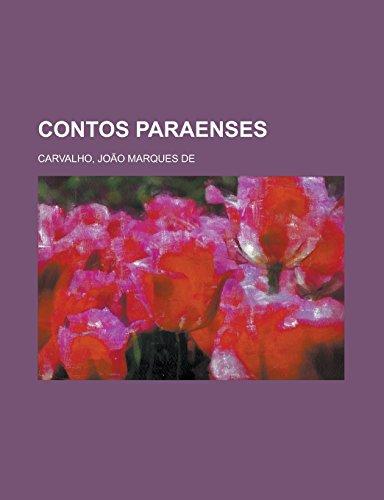Contos Paraenses (Paperback): Joao Marques De