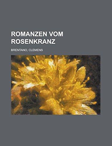 9781236686596: Romanzen Vom Rosenkranz (German Edition)