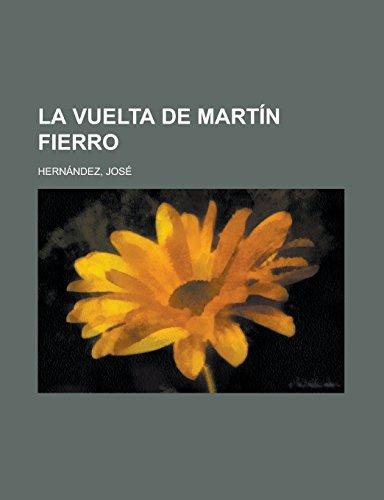 9781236687142: La Vuelta de Martín Fierro (Spanish Edition)