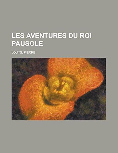 9781236689184: Les Aventures Du Roi Pausole