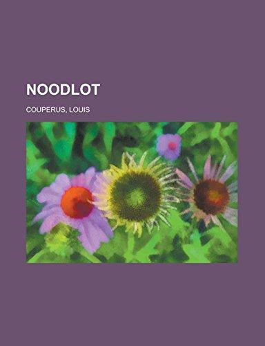 9781236690487: Noodlot