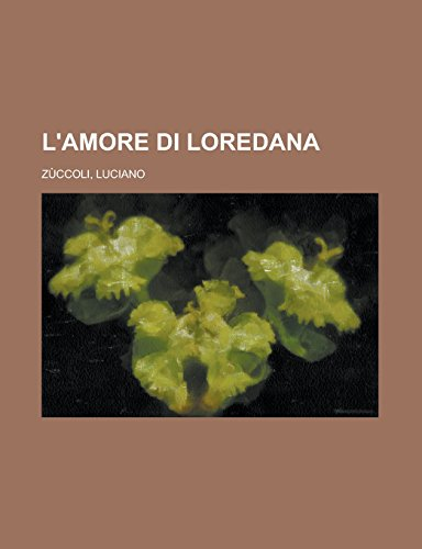 9781236690708: L'Amore Di Loredana