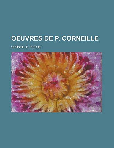 9781236691071: Oeuvres de P. Corneille