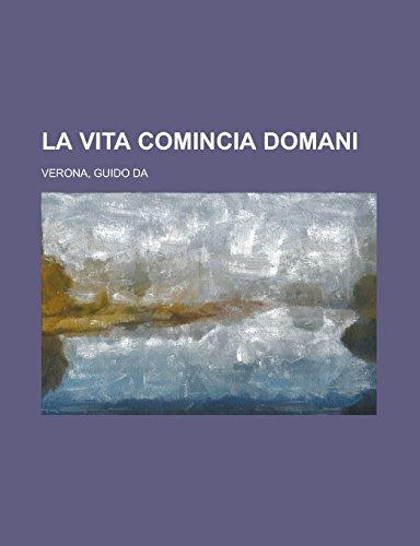 9781236691286: La vita comincia domani (Italian Edition)